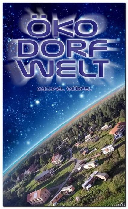 Öko Dorf Welt