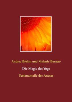 Magie des Yoga: Vorbeugen
