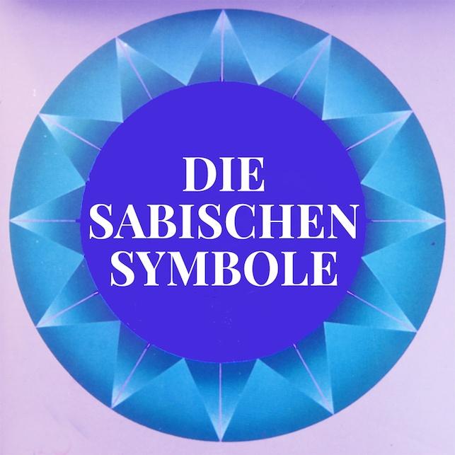 Die Sabischen Symbole — für eine tiefere Selbsterkenntnis