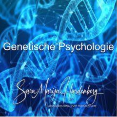Psychogenetik – Genetische Psychologie
